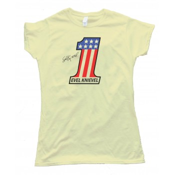 Womens Evel Knievel The Greatest American Stuntman - Tee Shirt