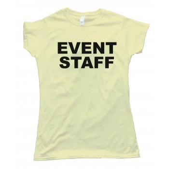 Womens Event Staff - Tee Shirt