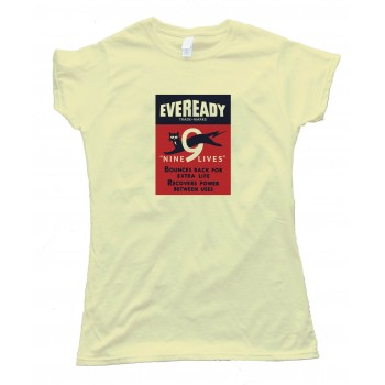 Womens Eveready Nine Lives Cat Battery Logo - Tee Shirt