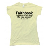 Womens Faithbook Jesus Wants To Put You In His Book Tee Shirt