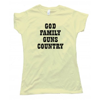 Womens God Family Guns Country - Tee Shirt