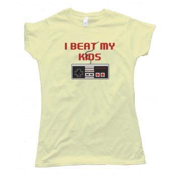 Womens I Beat My Kids Nintendo - Tee Shirt