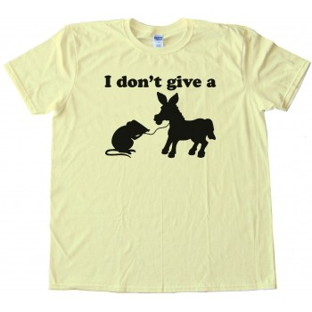 Womens I Don'T Give A Rats Ass - Tee Shirt