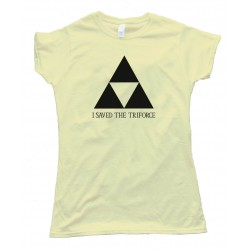 Womens I Saved The Triforce Legend Of Zelda Nintendo - Tee Shirt