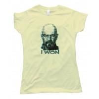 Womens I Won Walter White Breaking Bad - Tee Shirt
