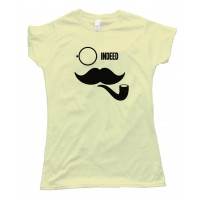 Womens Indeed Like A Sir Pipe Mustache Movember - Tee Shirt
