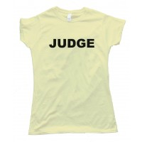 Womens Judge - Tee Shirt