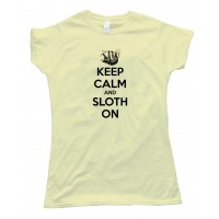 Womens Keep Calm And Sloth On - Tee Shirt