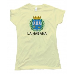 Womens La Habana Capital Flag Of Havana Cuba - Tee Shirt