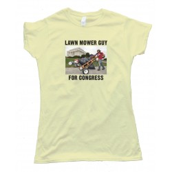 Womens Lawn Mower Guy For Congress - Tee Shirt