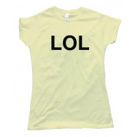 Womens Lol Laugh Out Loud Sms Text - Tee Shirt