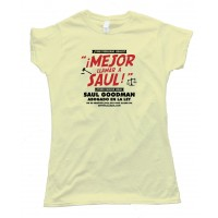 Womens Mejor Llamar A Saul Better Call Saul - Tee Shirt