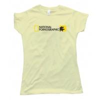 Womens National Pornographic Tee Shirt