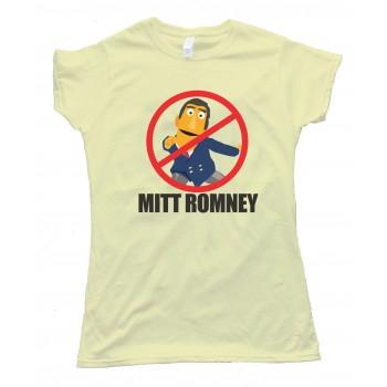 Womens No Mitt Romney - Say No To Mitt Tee Shirt