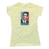Womens Paul Ryan Math - Mitt Romney Vp Running Mate - Tee Shirt
