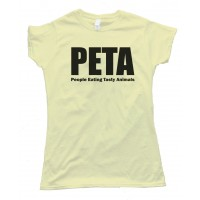 Womens Peta - People Eating Tasty Animals Tee Shirt