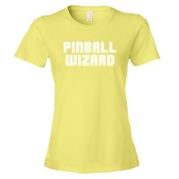 Womens Pinball Wizard Backglass Font Player - Tee Shirt