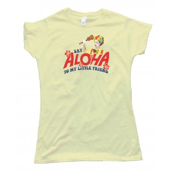 Womens Say Aloha To My Little Friend Scarface Ukulele - Tee Shirt