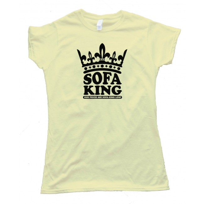 Sofa King To Ol: Womens Sofa King Our Prices Are Sofa King Low!