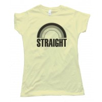Womens Straight Grey Rainbow - Not Gay - Tee Shirt