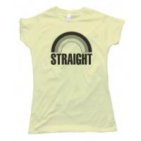 Womens Straight Grey Rainbow - Not Gay - Tee Shirt