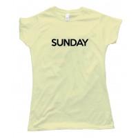 Womens Sunday - Days Of The Week - Tee Shirt