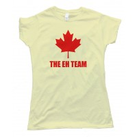 Womens The Eh Team Canada Sports - Tee Shirt