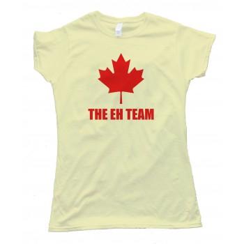 Womens The Eh Team Canada Sports - Tee Shirt