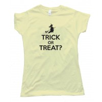 Womens Trick Or Treat Witch - Tee Shirt
