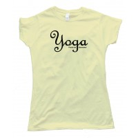 Womens Yoga Pants Are Awesome! - Tee Shirt