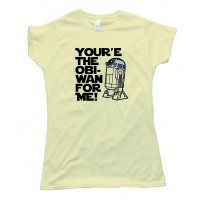 Womens You'Re The Obi-Wan For Me R2-D2 Tee Shirt