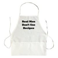 Apron Real Men Don'T Use Recipes