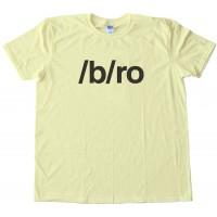/B/Ro 4Chan - Tee Shirt