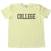 College Animal House - Tee Shirt