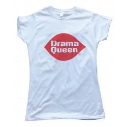 Drama Queen Womens Tee Shirt