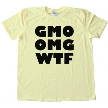 Gmo Omg Wtf - Tee Shirt