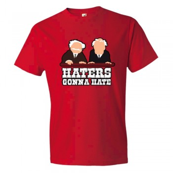 Haters Gonna Hate Muppet Show Balcony Critics - Tee Shirt