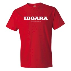 Idgara I Don'T Give A Rats Arse Sms Styile Riot - Tee Shirt