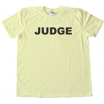 Judge - Tee Shirt