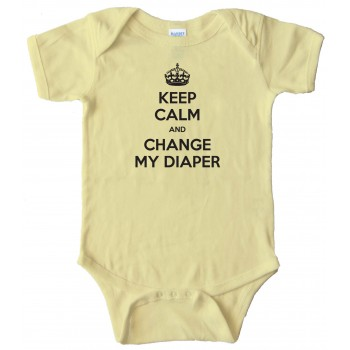Keep Calm And Change My Diaper -