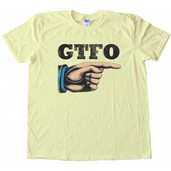 Retro Gtfo Hand - Get The F&Amp;*# Out - Tee Shirt