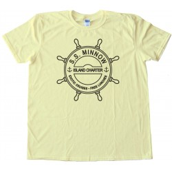 S.S. Minnow Island Charter - Exotic Cruises - Free Lunches - Gilligans Island Sailing -Tee Shirt