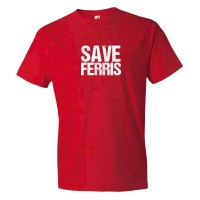 Save Ferris Ferris Bueler'S Day Off Movie - Tee Shirt