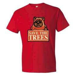Save The Trees Star Wars Ewok - Tee Shirt