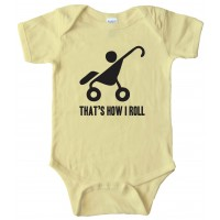That'S How I Roll Stroller -