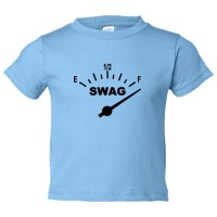 Toddler Sized Swag Meter Gas Tank Full Swag - Tee Shirt Rabbit Skins