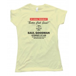 Womens Better Call Saul - Saul Goodman - Attorney At Law - Breaking Bad -Tee Shirt