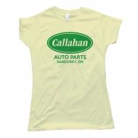 Womens Callahan Auto Parts Sandusky  Oh Tee Shirt