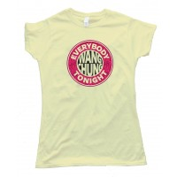 Womens Everybody Wang Chung Tonight - Tee Shirt