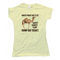 Womens Guess What Day It Is Camel Hump Day - Tee Shirt